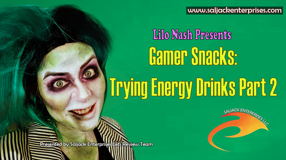 Gamer Snacks: Trying Energy Drinks - Part 2. Presented by Saljack Enterprises. Gaming. Animation. Media. Entertainment. Woman Owned. Short Films. Animated Movies. Kids Cartoons. Game Development.